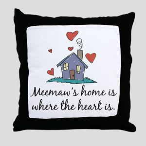 Meemaw's Home is Where the Heart Is Throw Pillow