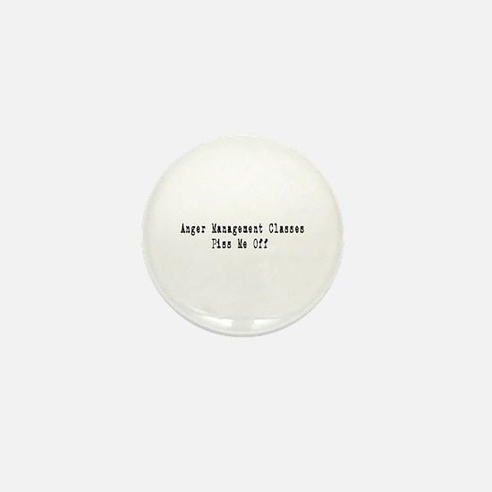 Anger Management Classes Piss Mini Button