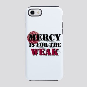 Mercy is for weak vball iPhone 8/7 Tough Case