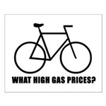 'What high gas prices?' (cycling) Small Poster