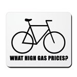'What high gas prices?' (cycling) Mousepad