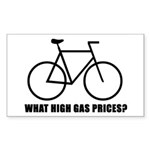 'What high gas prices?' (cycling) Sticker (Rectang