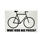 'What high gas prices?' (cycling) Rectangle Magnet