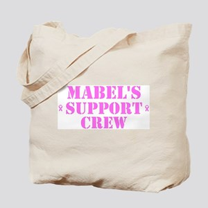 Mabel Support Crew Tote Bag