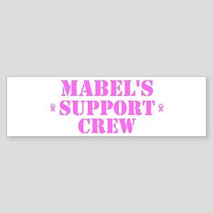 Mabel Support Crew Bumper Sticker