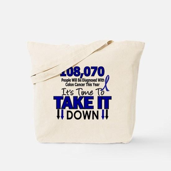 Take Down Colon Cancer 4 Tote Bag