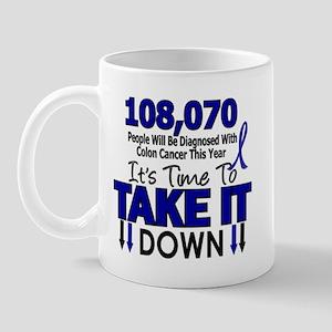 Take Down Colon Cancer 4 Mug