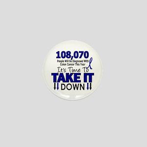 Take Down Colon Cancer 4 Mini Button