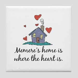 Memere's Home is Where the Heart Is Tile Coaster