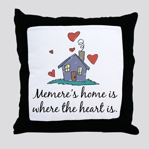 Memere's Home is Where the Heart Is Throw Pillow