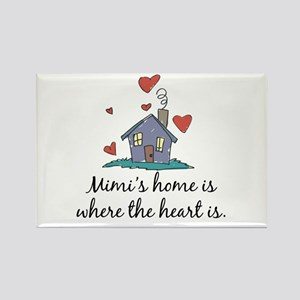 Mimi's Home is Where the Heart Is Rectangle Magnet
