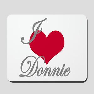 I love (heart) Donnie Mousepad