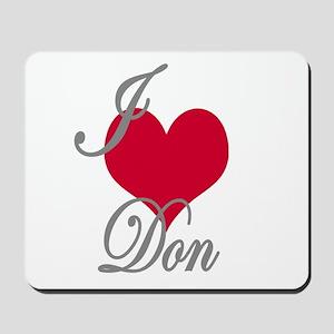 I love (heart) Don Mousepad
