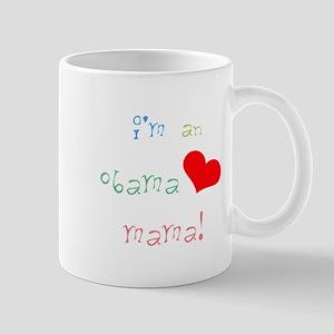 I'm an Obama Mama Mug