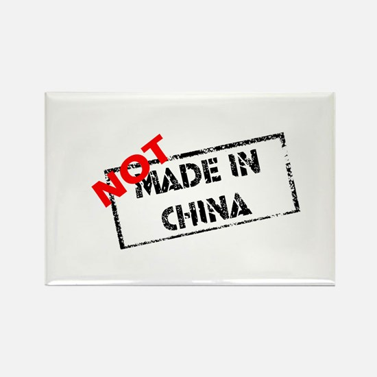 NOT MADE IN CHINA Rectangle Magnet