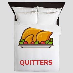 Leftovers Are For Quitters Thanksgivin Queen Duvet