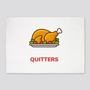 Leftovers Are For Quitters Thanksgi 5'x7'Area Rug
