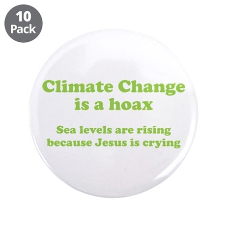 "Climate Change is a hoax GREEN 3.5"" Button (1"