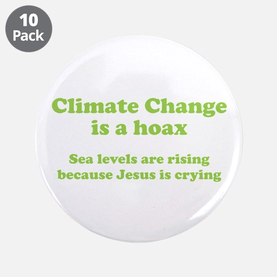 """Climate Change is a hoax GREEN 3.5"""" Button (1"""