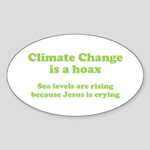 Climate Change is a hoax GREEN Oval Sticker
