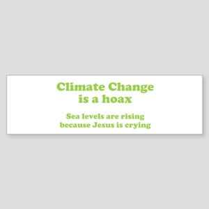 Climate Change is a hoax GREEN Bumper Sticker