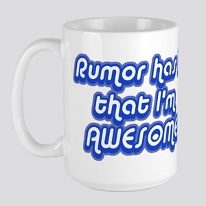 Awesome Rumor Large Mug
