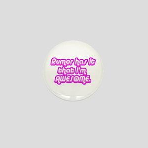Awesome Rumor Mini Button