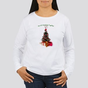 Our 1st Christmas Together Women's Long Sleeve T-S