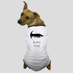 Screw Golf Dog T-Shirt