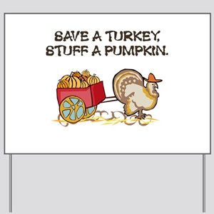 Save a Turkey Yard Sign
