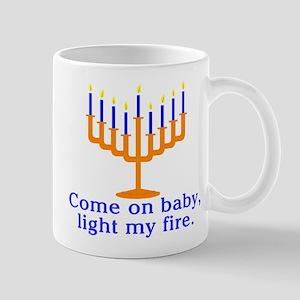 Come on Baby, Light My Fire Mug