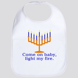 Come on Baby, Light My Fire Bib