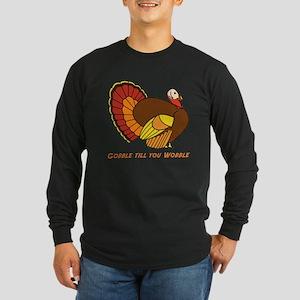 Thanksgiving Gobble Long Sleeve Dark T-Shirt