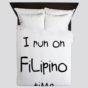 I'm Not Late I Run On Filipino Tim Queen Duvet