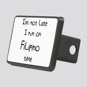 I'm Not Late I Run On Rectangular Hitch Cover