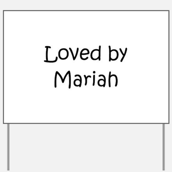 Unique Mariah Yard Sign