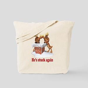 HE'S STUCK AGAIN Tote Bag