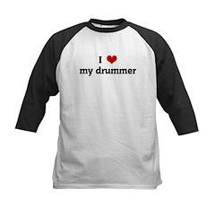 I Love my drummer Kids Baseball Jersey