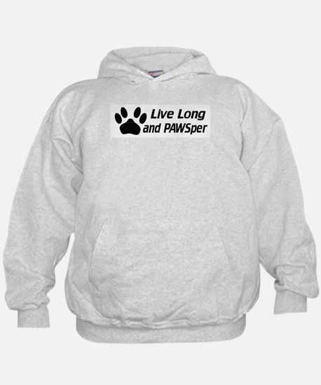 Live Long And Pawsper Hoodie