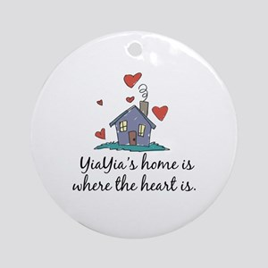 YiaYia's Home is Where the Heart Is Ornament (Roun