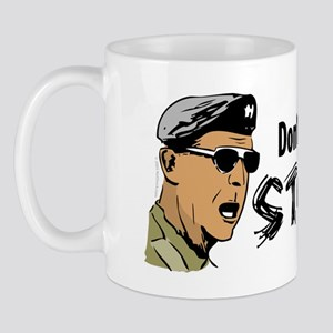 Don't Get Stuck On Stupid! Mug