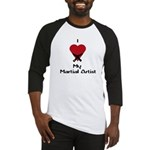 I Love (Heart) My Martial Artist Baseball Jersey