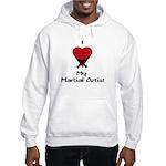 I Love (Heart) My Martial Artist Hooded Sweatshirt