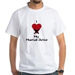 I Love (Heart) My Martial Artist White T-Shirt