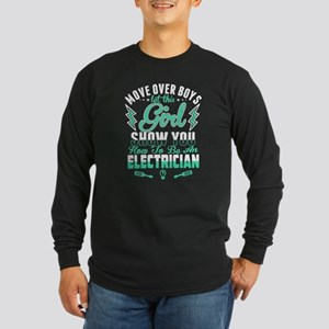 To Be An Electrician T Shirt Long Sleeve T-Shirt