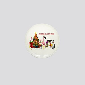 CHRISTMAS IS FOR THE BIRDS Mini Button