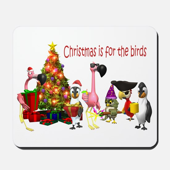 CHRISTMAS IS FOR THE BIRDS Mousepad