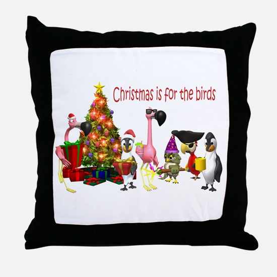 CHRISTMAS IS FOR THE BIRDS Throw Pillow