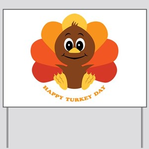 Happy Turkey Day Yard Sign