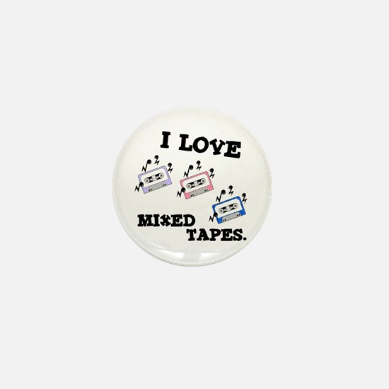 I Love Mixed Tapes Mini Button